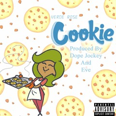 Cookie - [EXPLICIT] (Produced By: Dope Jockey and Eve)