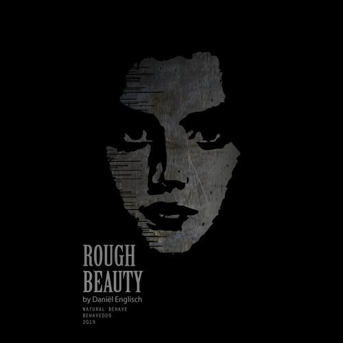Daniel Englisch - Rough Beauty