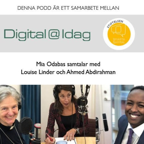 Digital@idag I Smarta Samtal - Ahmed Abdirahman Och Louise Linder