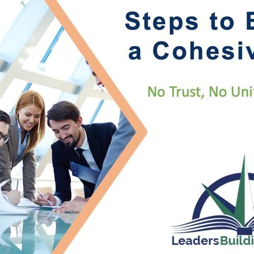 Building an Effective Team (Step #1: Build Trust)
