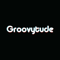 Groovytude's Podcast