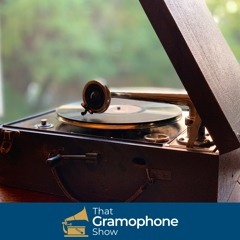 THAT GRAMOPHONE SHOW 48