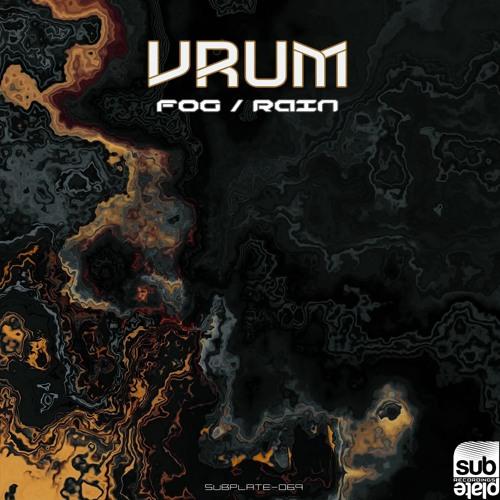 Vrum - Fog | Rain EP 2019