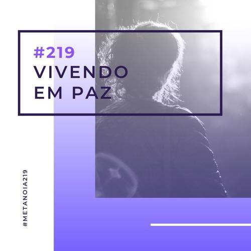 #219 - Vivendo em Paz