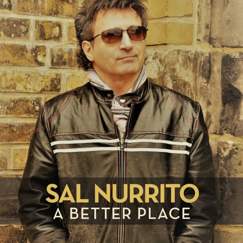 Sal Nurrito - A Better Place
