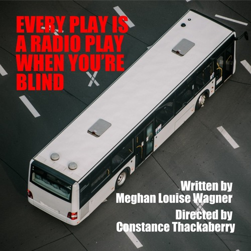 Every Play Is A Radio Play When You're Blind