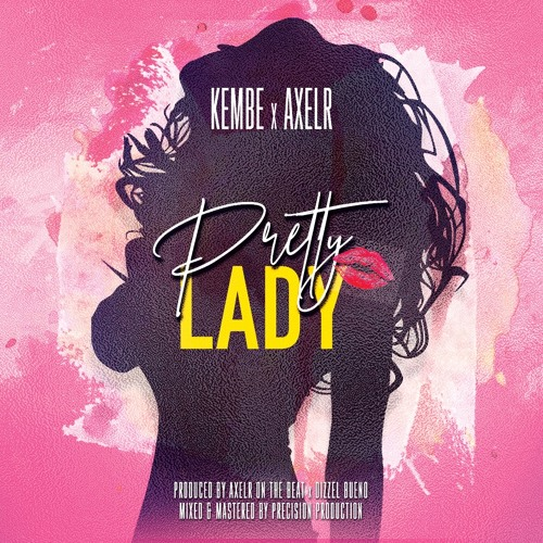 Pretty Lady - Kembe X AxelR On The Beat