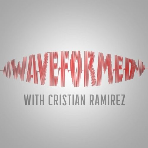 237. Waveformed: Cristian Ramirez