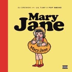 Dj Drewski - Mary Jane (Feat. Lil Tjay & Pop Smoke)(Official Audio) UNRELEASED