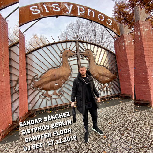 Sandar Sánchez at Sisyphos Berlin / Dampfer / 17.11.2019