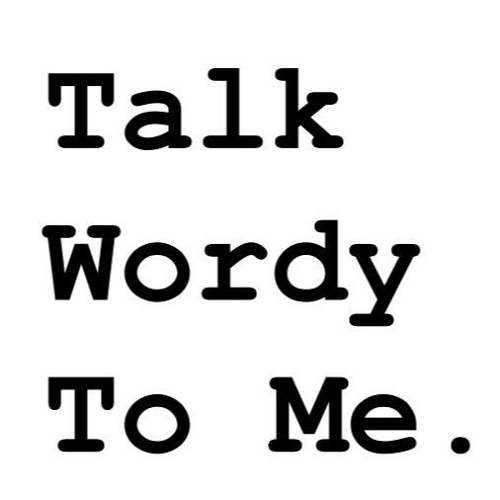 What is Talk Wordy To Me?