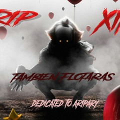 Trip & Xito Dedicated To Aripary - Tambien Flotaras (Master)(Promo)