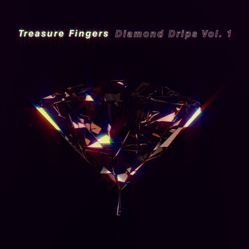 Treasure Fingers - Diamond Drips Vol. 1