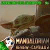 Episódio #14 - Review: The Mandalorian Capítulo 2