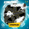L'AUTOWOUTE #TrapFlow EP01 - By D.Dream (master)