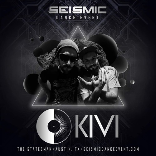 SEISMIC DANCE EVENT // KIVI // SUNKEN GARDEN STAGE // 11.16.19