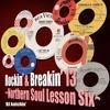 Download Rockin' & Breakin' 13 ~Northern Soul Lesson Six~ Mp3