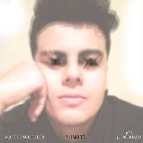 Mateus Scodeler - Melanina [prod. @fbioluan]