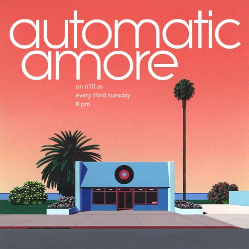 n10.as - Automaticamore Radio - Episode 1