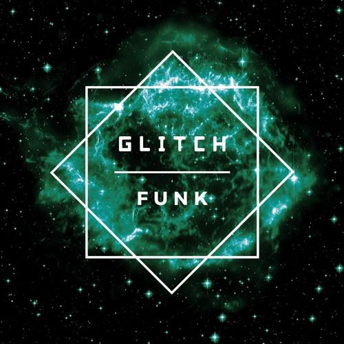 Glitch Funk Mix