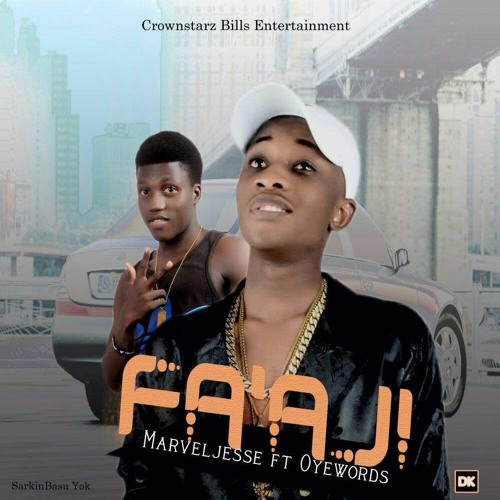 Fa'aji (ft Oye words)