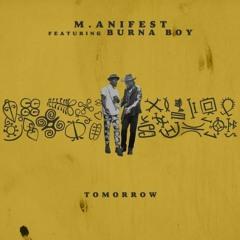 M.anifest ft. Burna Boy - Tomorrow