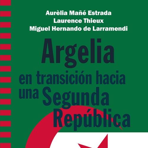 Aula Árabe Universitaria: 2. Argelia en transición hacia una Segunda República