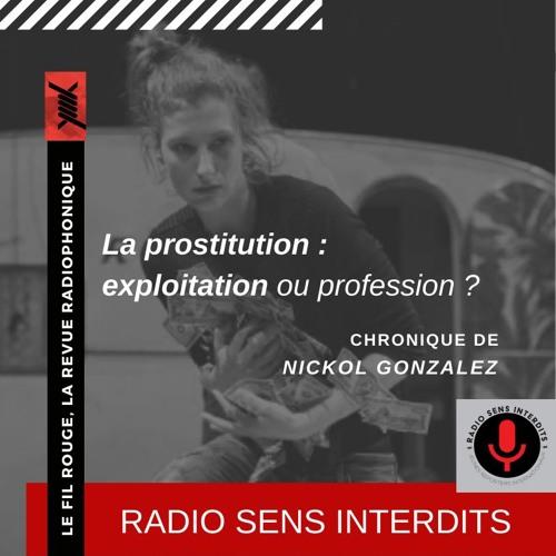 La prostitution : exploitation ou profession ?