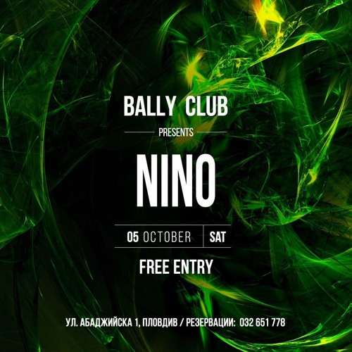 Bally Club Sessions 002: Nino @ Bally Club (05.10.2019)