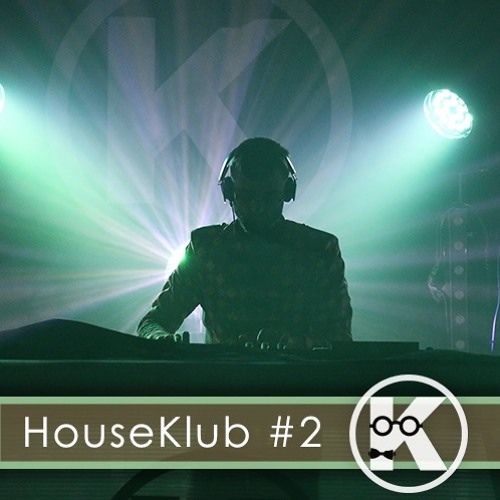 HouseKlub #2 by Kent's
