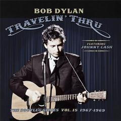 Bob Dylan Travelin' Thru - Good Vibrations N°153 -