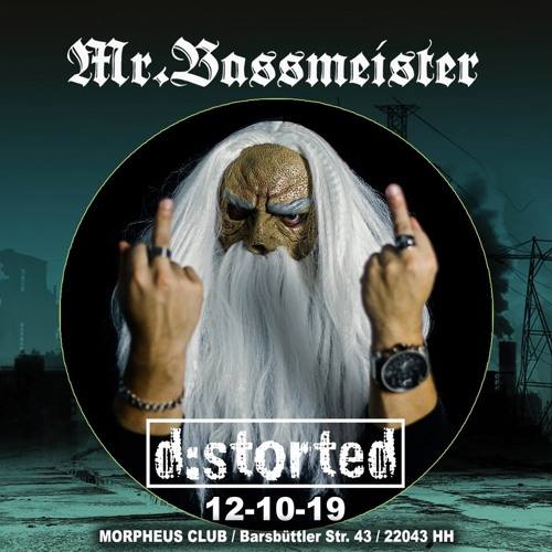 Mr. Bassmeister - Live At d:storted