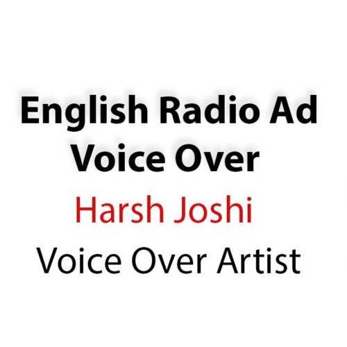 English Radio Ad Voice Over | Harsh Joshi | HJ Voice