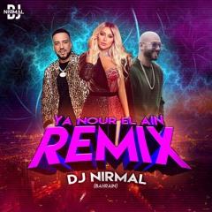 Ya Nour El Ein (Remix) - DJ Nirmal Bahrain - Amr Diab X Massari  (feat. Maya Diab & French Montana)