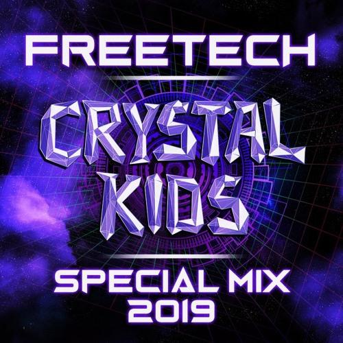DJ Freetech - Crystal Kids Special Mix 2019