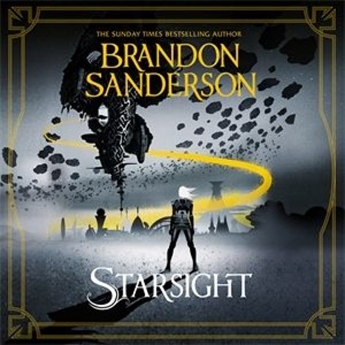 Starsight by Brandon Sanderson, Read by Sophie Aldred