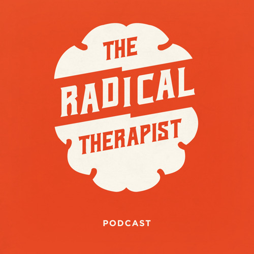 The Radical Therapist #017 Collaborative-Dialogic Practice w/ Harlene Anderson