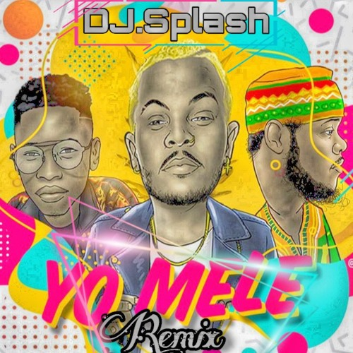 Yo Mele (Remix) DJ.Splash, DJ.Bullet, Afriken & AndyBeatz