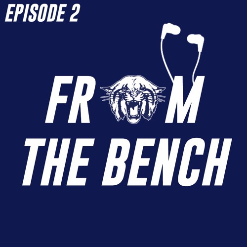From the Bench - Episode 2 - Fall Sports Recap