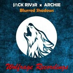 + ARCHIE  Blurred Shadows
