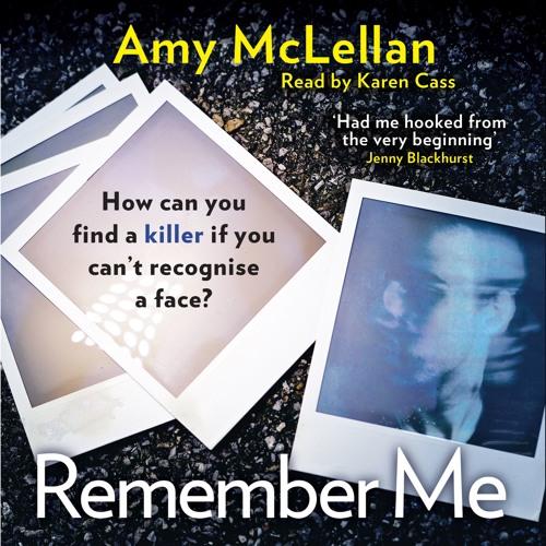 Remember Me by Amy McLellan, Read by Karen Cass