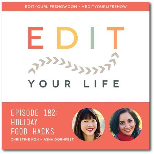 Episode 182: Holiday Food Hacks