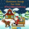 Christmas Songs For Kids - Randolph The Red Nose Reindeer