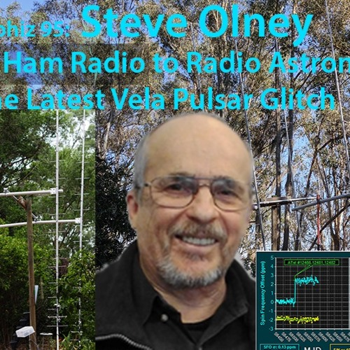 Astrophiz 95 - Steve Olney - From Ham radio to Radio Astronomy