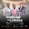 Simba Nga Na Loboko - Julio Mavambu feat Henri Papa Mulaja et Benjamin Mulamba