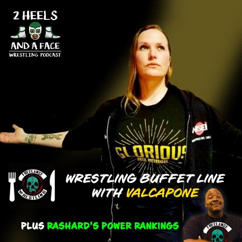 Wrestling Buffet Line with Val Capone