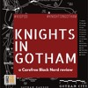 Knights In Gotham S1 E7: Tell Me The Truth   with @iSidDavis