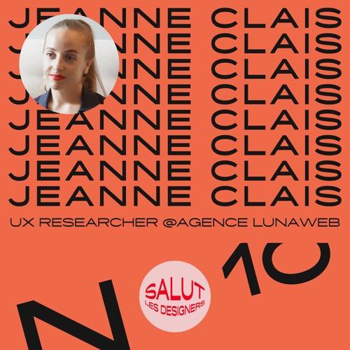SLD #10 - Jeanne Clais, UX Researcher chez Agence LunaWeb