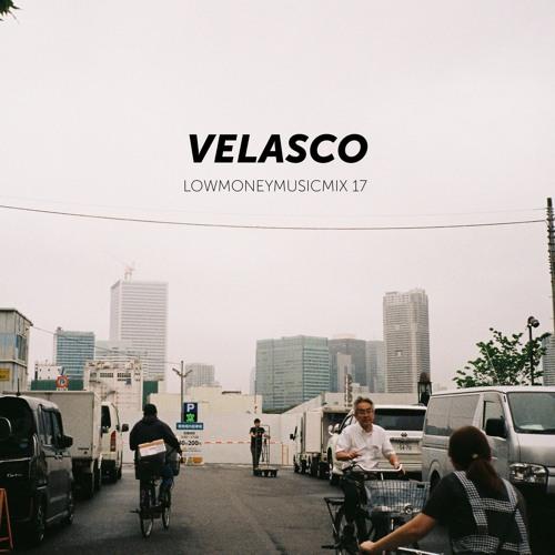 LOWMONEYMUSICMIX - 17 Velasco
