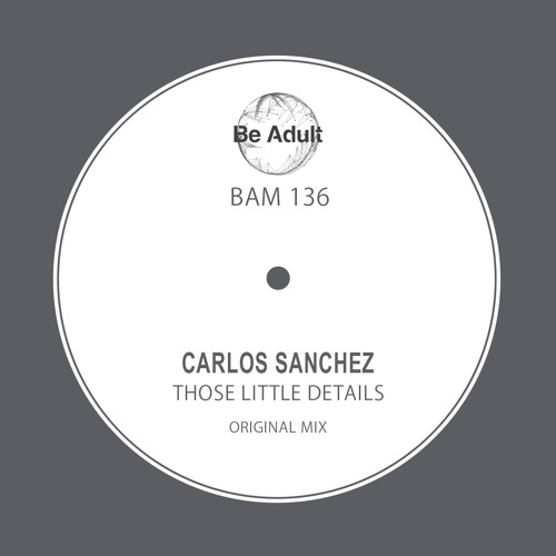 Carlos Sanchez - Those Little Details (BAM136)